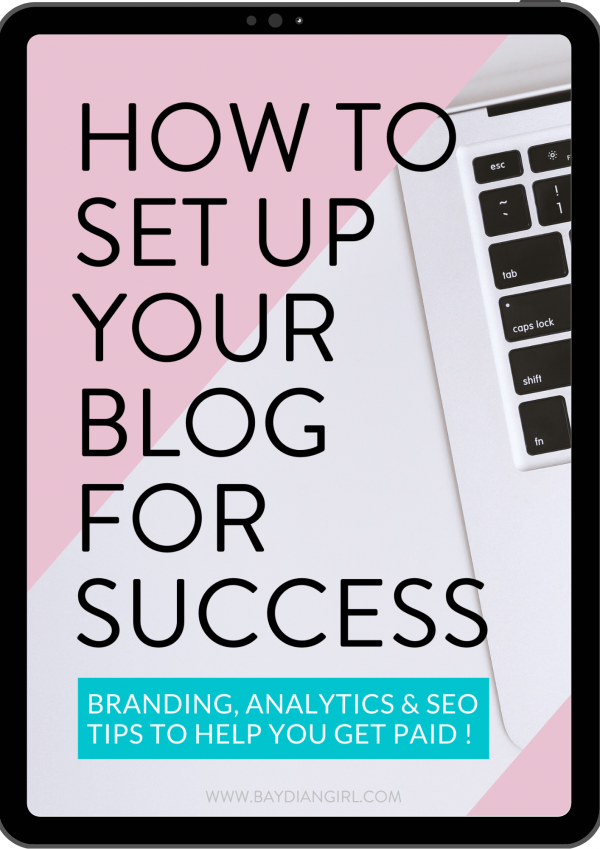 Baydian Girl | How to Set Up Your Blog for Success eBook | A great blogging tool and resource for beginner's.